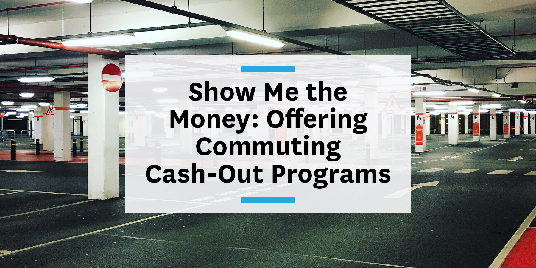 How to offer employees a parking cash-out programs and commuter benefits